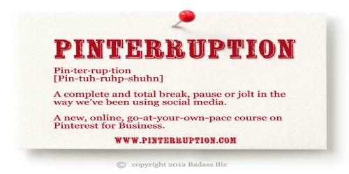 Pinterruption Pinterest For Business Online Course FelicityFields.com Social Media Website Design Twitter Facebook Blog