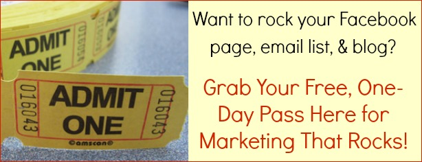 Free One Day Pass to Marketing That Rocks - FelicityFields.com, Online Marketing, Facebook, Email Lists, Blogs, MailChimp, Training, Videos, How To, Strategy