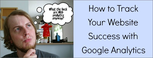 How to Track Your Website Success with Google Analytics - FelicityFields.com
