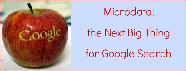 Microdata The Next Big Thing for Google Search - FelicityFields.com